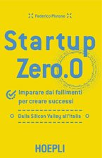Startup-zero-Imparare-dai-fallimenti-per-creare-successi-Dalla-Silicon-Valley-all'Italia-book