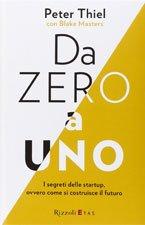da-zero-a-uno-i-segreti-delle-startup-book