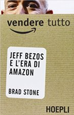 vendere-tutto-jeff-bezo-e-l-era-di-amazon-book